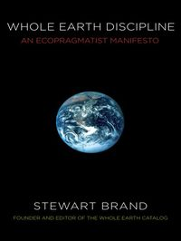 the life and times of Stewart Brand